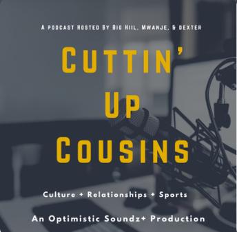 Cuttin' Up Cousins Podcast Logo